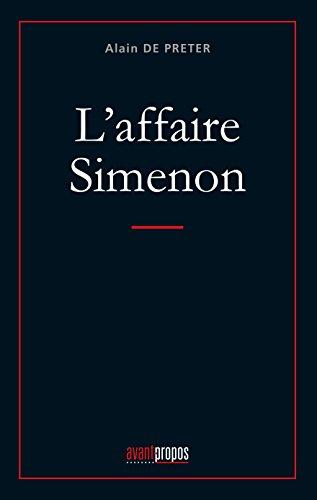 L'affaire Simenon: Analyse du mal-être personnel de Simenon à travers ses écrits (ESSAI)