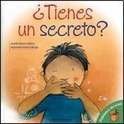 Tienes un secreto?/Do you have a Secret? (Hablemos De Esto!/Let's Talk About It) por Jennifer Moore-Mallinos