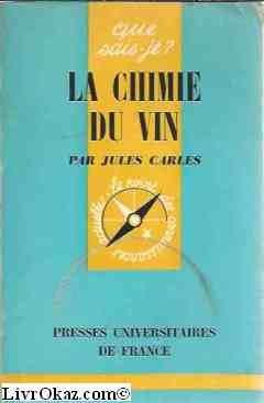 La chimie du vin.