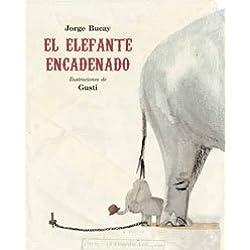 El elefante encadenado (MIRA Y APRENDE)