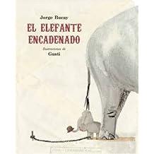 El elefante encadenado (COFRE ENCANTADO)