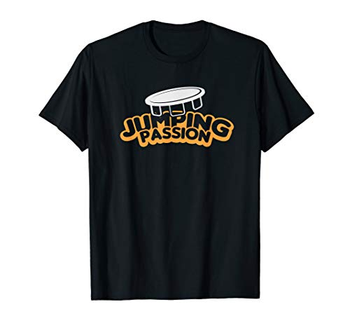Jumping Trampoline jumpen T-Shirt I jump tramp Geschenkidee