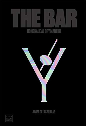 The Bar: Homenaje al Dry Martini por Javier de las Muelas