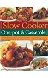 Best-ever Slow Cooker One-pot & Casserole Cookbook by Catherine Atkinson (2006-08-06)