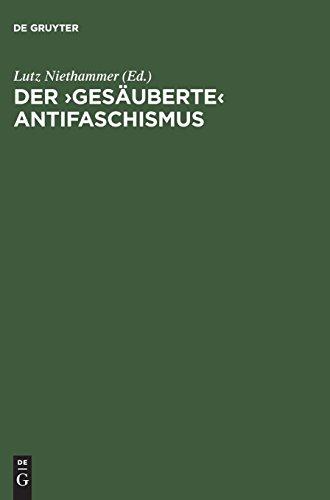 Der ›gesäuberte‹ Antifaschismus: Die SED und die roten Kapos von Buchenwald. Dokumente (Der Partei Kommunistische Usa)