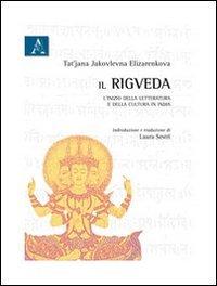Il Rigveda. L'inizio della letteratura e della cultura in India