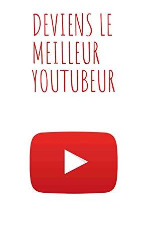 Livre numérique Deviens le meilleur sur youtube