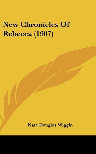 New Chronicles of Rebecca (1907)