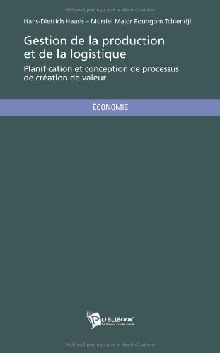 Gestion de la production et de la logistique de Hans-Dietrich Haasis (2 avril 2012) Broché