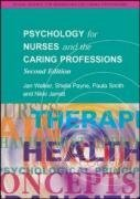 Psychology for Nurses and the Caring Professions (Social Science for Nurses/ Caring Professions) by Sheila Payne (2004-01-01)