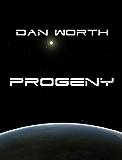 Progeny: The Progenitor Trilogy, Book Three (Progenitors Universe)