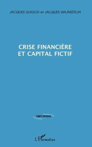 Crise financière et capital fictif