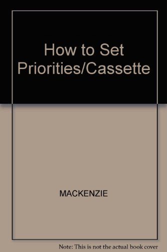 How to Set Priorities/Cassette