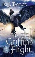 (THE GRIFFIN'S FLIGHT) BY TAYLOR, K. J.(AUTHOR)Paperback Jan-2011