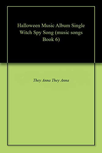 m Single Witch Spy Song (music songs Book 6) (English Edition) ()