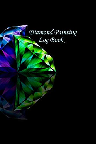 Diamond Painting Log Book: [Deluxe Edition with Space for Photos] Large Diamond Design -