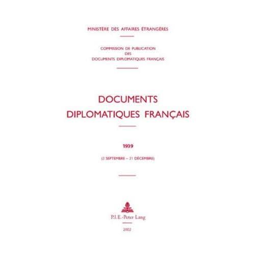 Documents diplomatiques français: 1939 (3 septembre - 31 décembre)