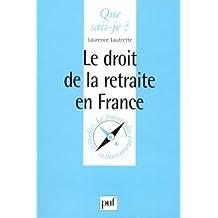 Le droit de la retraite en France by Laurence Lautrette (1999-04-01)