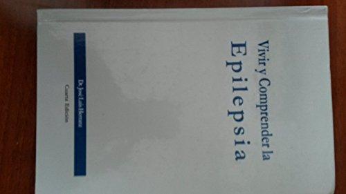VIVIR Y COMPRENDER LA EPILEPSIA