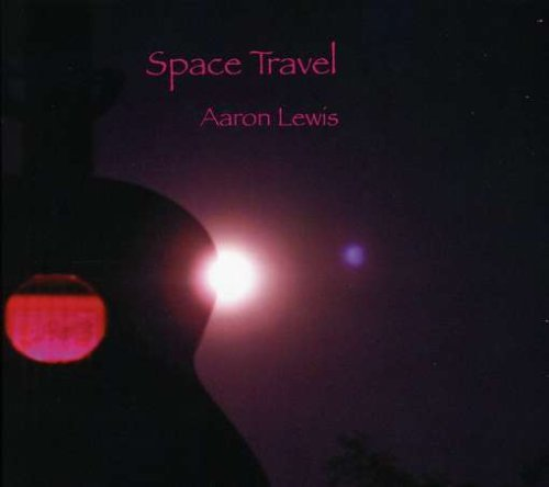 Space Travel by Aaron Lewis