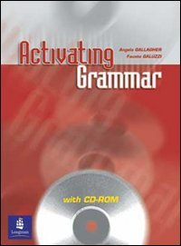 Activating grammar. Student's book. Per le Scuole superiori. Con CD-ROM