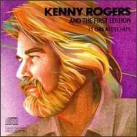 Kenny Rogers & The First Edition - 15 Greatest Hits by Kenny + 1st Edition Rogers (2011-09-06)