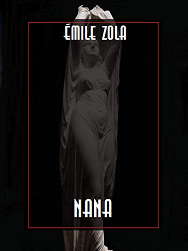Nana par  Émile Zola