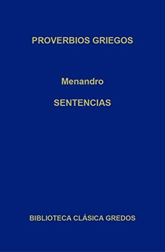 Proverbios griegos. Sentencias (Biblioteca Clásica Gredos nº 272) por Menandro