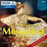 Messalina: Die lasterhafte Kaiserin - Siegfried Obermeier