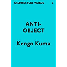 Architecture Words 2: Anti-Object (English Edition)
