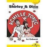 Shirley & Dino: Achille Tonic Presente