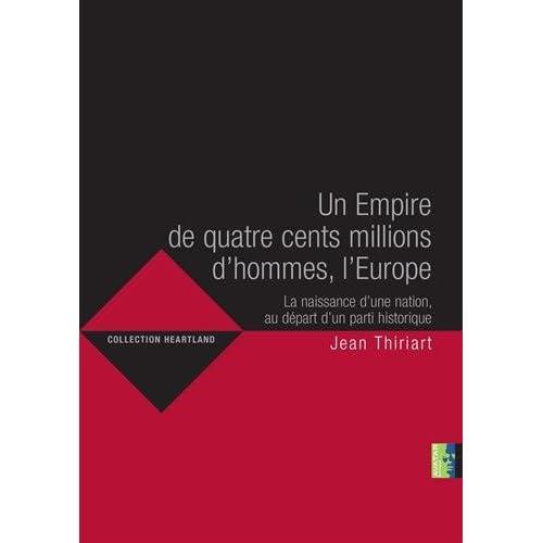 Un Empire de quatre cents millions d'hommes, l'Europe