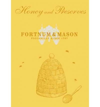 fortnum-mason-honey-preserves-by-author-fortnum-mason-plc-september-2012