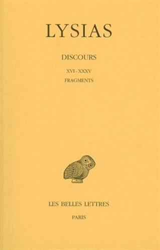 Lysias, Discours: Tome II: XVI-XXXV. - Fragments.: 2 (Collection Des Universites de France Serie Grecque) par Marcel Bizos
