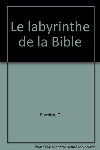 Le labyrinthe de la Bible