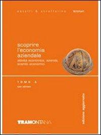 Scoprire l'economia aziendale. Tomo A. Per gli Ist. tecnici. Con CD-ROM: 1