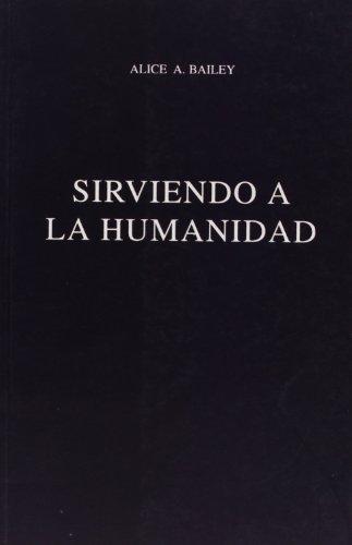 sirviendo a la humanidad / serving humanity