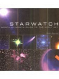 Starwatch: A Month by Month Guide to the Night Sky por Robin Kerrod