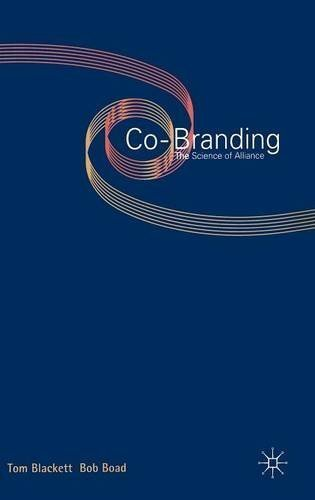 Co-Branding: The Science of Alliance (Macmillan Business) by T. Blackett (1999-09-24)