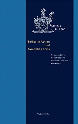 Bodies in Action and Symbolic Forms: Zwei Seiten der Verkoerperungstheorie (Actus et Imago)
