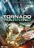 Tornado Warning [ 2012 ] by Jeff Fahey