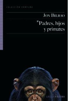 Padres, hijos y primates (Púpura)
