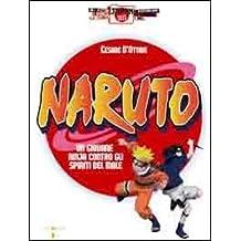 Naruto. Un giovane ninja contro gli spiriti del male (Japan files)