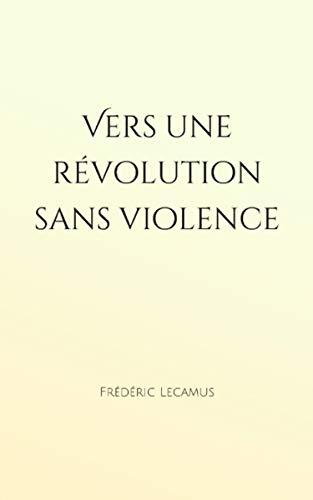 Couverture du livre Vers une révolution sans violence