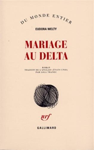 Mariage au delta (Du monde entier)