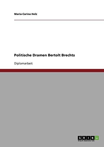 Politische Dramen Bertolt Brechts