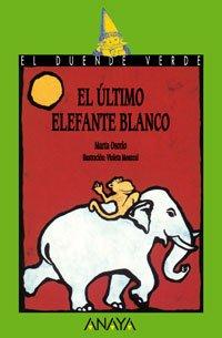 Leer 102 El Ultimo Elefante Blanco Libros Infantiles El Duende