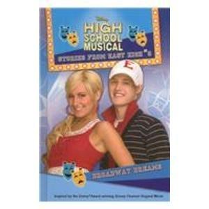 Broadway Dreams (High School Musical Stories from East High) by N. B. Grace (2008-08-06) par N. B. Grace