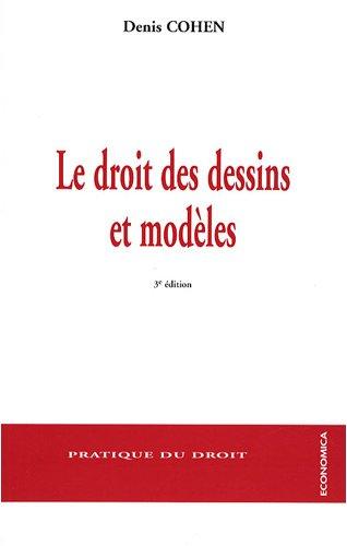 Le Droit des Dessins et Modeles, 3e ed.