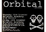 Orbital - Brixton Academy Poster - 70x100cm